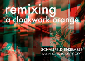 Remixing a clockwork orange
